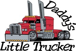Daddys Little Trucker print art