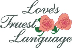 Loves Truest Language print art