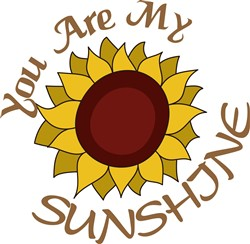 You Are My Sunshine print art
