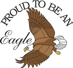 Proud to Be an Eagle print art