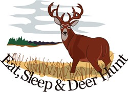Eat, Sleep & Deer Hunt print art