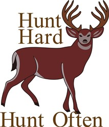 Hunt Hard Hunt Often print art