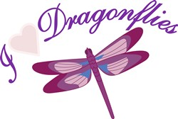 I Love Dragonflies print art
