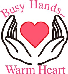 Busy Hands, Warm Heart print art