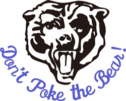 Dont Poke the Bear! print art