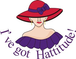 Ive Got Hattitude! print art