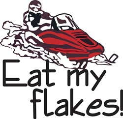 Eat My Flakes print art
