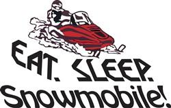 Eat Sleep Snowmobile print art