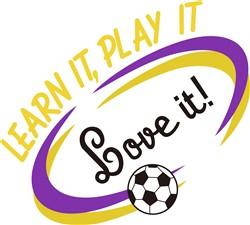 Learn It. Play It. Love It. print art