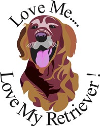 Love My Retriever print art