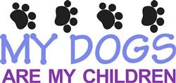 Dogs are my Children print art