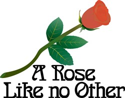 A Rose Like No Other print art
