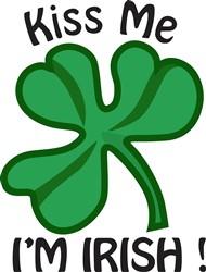 Kiss Me, Im Irish! print art