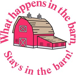 Stays in the Barn! print art