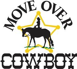 Move Over, Cowboy print art