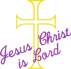 Jesus Christ is Lord print art