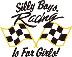 Silly Boys Racing Is For Girls print art