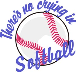 Theres No Crying In Softball print art