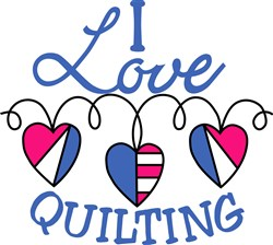 I Love Quilting print art