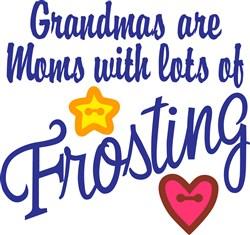 Grandmas Are Frosting print art