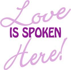 Love Spoken Here print art