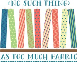 Too Much Fabric print art