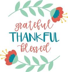 Grateful Thankful Blessed print art