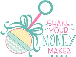 Shake Your Money Maker print art