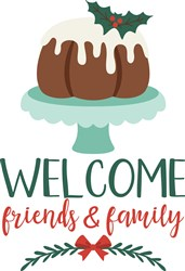 Welcome Friends & Family print art