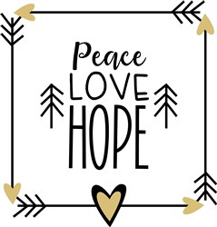 Peace Hope Love print art