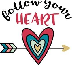 Follow Your Heart print art
