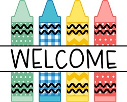 Welcome Crayons print art