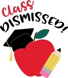 Class Dismissed! print art