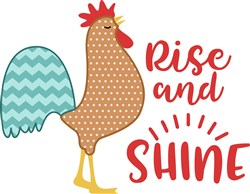 Rise & Shine Rooster print art