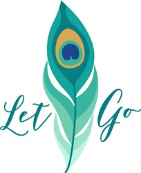 Let Go Peacock Feather print art