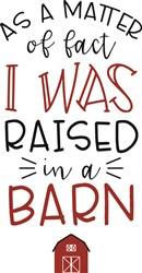 Raised In A Barn print art