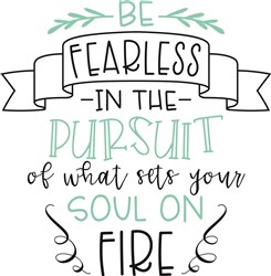 Be Fearless print art