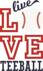 Live Love Teeball print art