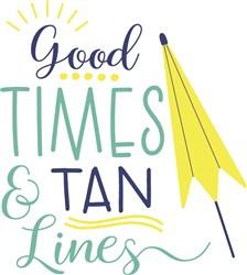 Good Times & Tan Lines print art