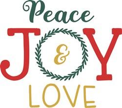 Peace Joy & Love print art