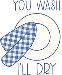 You Wash, Ill Dry print art