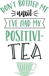 Positivity Tea Cup print art