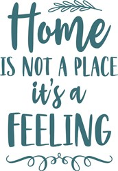 Home Is A Feeling print art