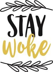 Stay Woke print art