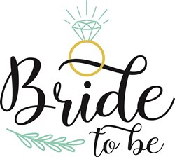 Bride To Be print art