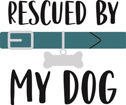 Rescued By Pet Dog Bone Collar print art
