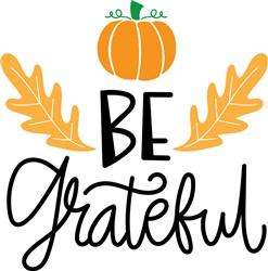 Be Grateful print art