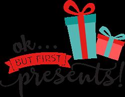 But First Presents! print art
