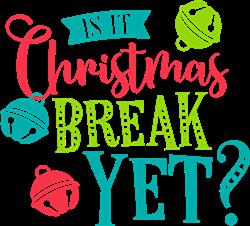 Christmas Break Yet? print art