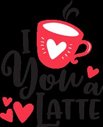 Love You A Latte print art